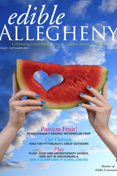 Edible Allegheny August/September 2010, Issue 15 Cover