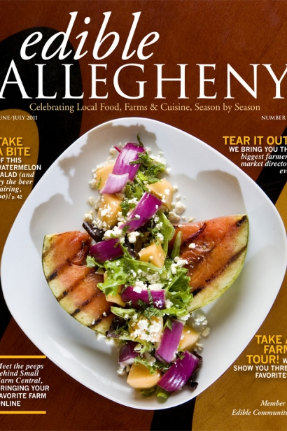 Edible Allegheny June/July 2011, Issue 20 Cover