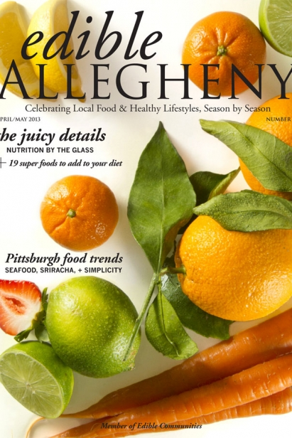 Edible Allegheny April/May 2013, Issue 31 Cover