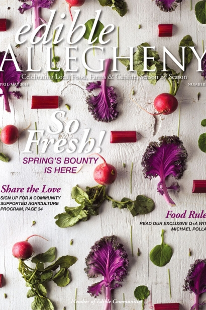 Edible Allegheny April/May 2014, Issue 37 Cover