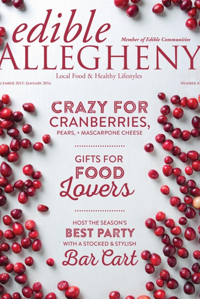 Edible Allegheny December 2015/January 2016, Issue 47 Cover